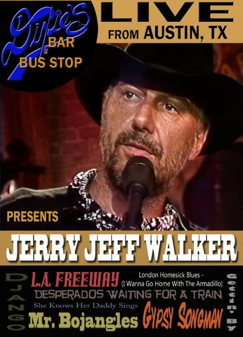 Jerry Jeff Walker Guy Clark Live At Dixie S Bar Bus Stop By Jeff Burger