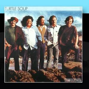 Turtle Soup (Complete Original Album Collection)
