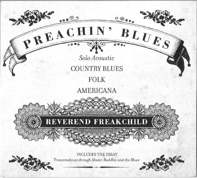 reverend-freakchild-preachin-blues