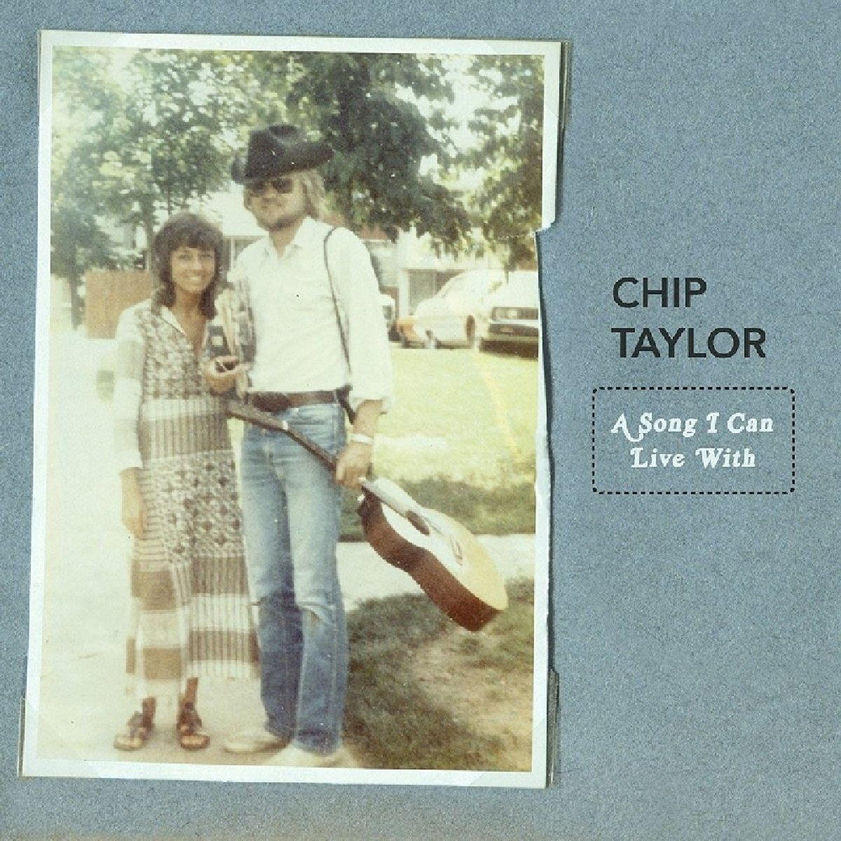chip-taylor-a-song-i-can-live-with