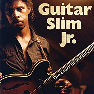 Story of My Life-Guitar Slim Jr