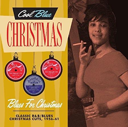 Cool Blue Christmas: Blues for Christmas