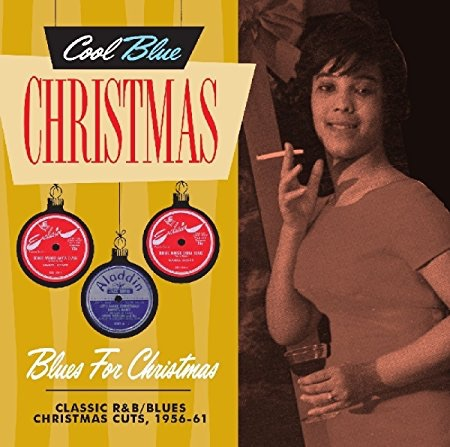 Cool Blue Christmas: Blues for Christmas