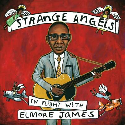Strange ANgels Elmore James