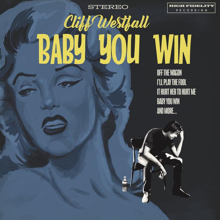 CliffWestfall-BabyYouWin-AlbumArt-FRONT