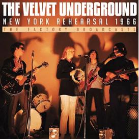 Velvet Underground New York Rehearsal
