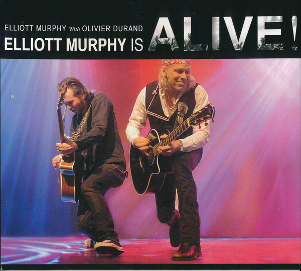 Elliott Murphy Is Alive