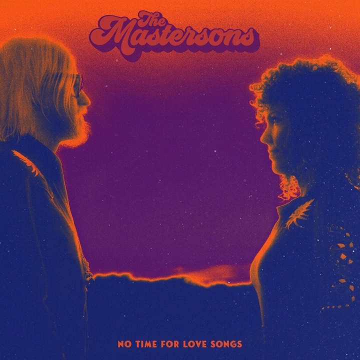 cover THE MASTERSONS - No Time For Love Songs