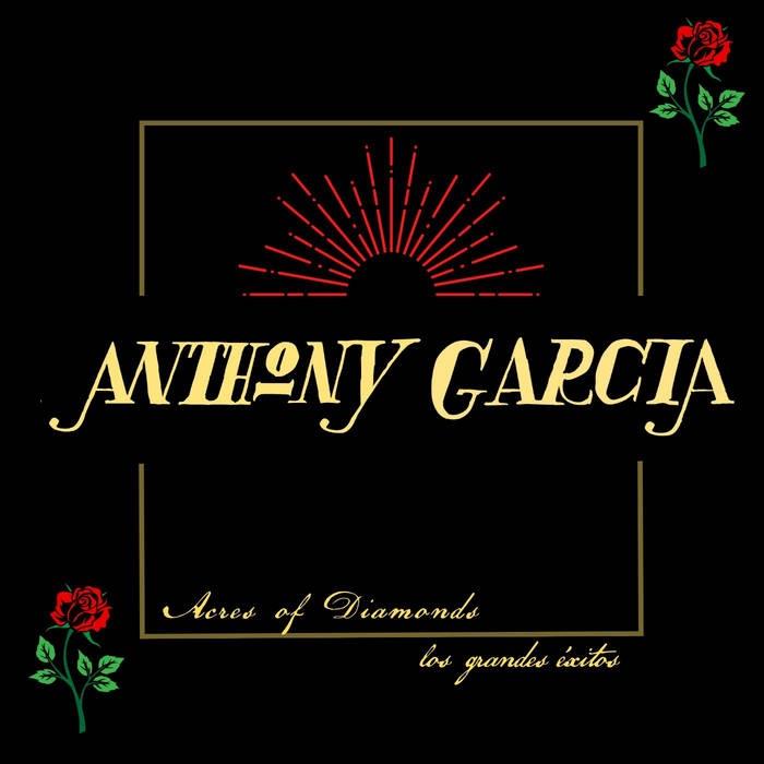 Anthony Garcia Acres of Diamonds CD art